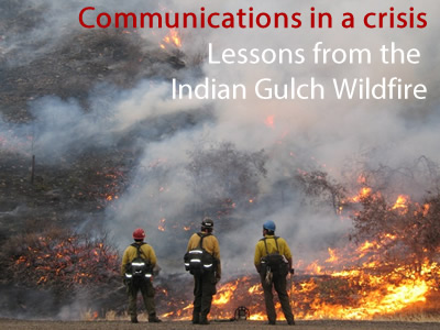 Lessons from Indian Gulch Wildfire